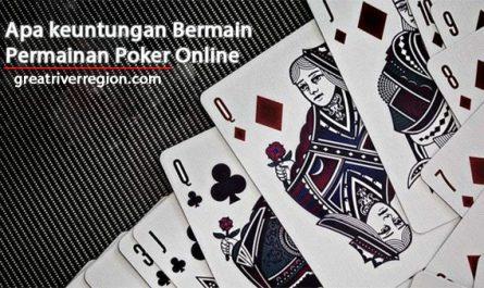Apa-keuntungan-Bermain-Permainan-Poker-Online
