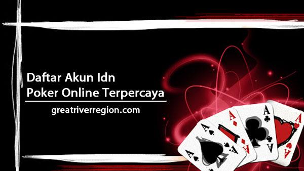 Daftar Akun Idn Poker Online Terpercaya