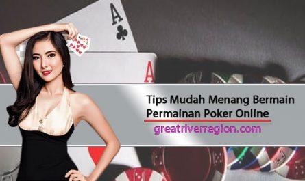 Tips-Mudah-Menang-Bermain-Permainan-Poker-Online
