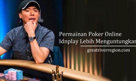 Permainan-Poker-Online-Idnplay-Lebih-Menguntungkan
